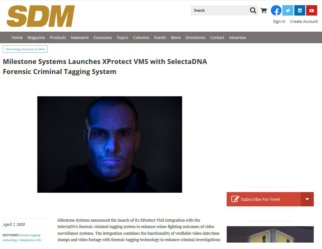 Crime Reduction - A recent article looks at Milestone Systems XProtect VMS with the SelectaDNA Forensic Criminal Tagging System. This is the article posted on sdmmag.com